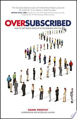 Book cover of 'Oversubscribed' by Daniel Priestley