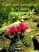 Cacti and Succulents in Habitat