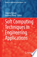 Soft Computing Techniques in Engineering Applications Book