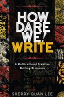 How Dare We! Write