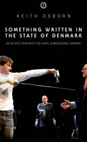Something Written in the State of Denmark  An Actor s Year with the Royal Shakespeare Company