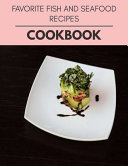 Favorite Fish And Seafood Recipes Cookbook