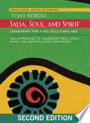 Salsa, Soul, and Spirit  : Leadership for a Multicultural Age