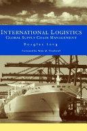 International Logistics  Global Supply Chain Management