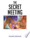 The Secret Meeting