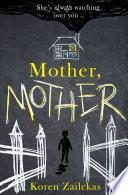Mother, Mother: Psychological suspense for fans of ROOM