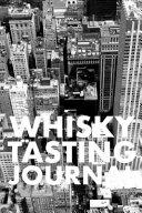 Whisky Tasting Journal Book PDF