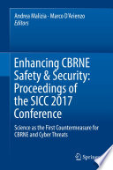 Enhancing CBRNE Safety   Security  Proceedings of the SICC 2017 Conference