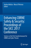 Enhancing CBRNE Safety & Security: Proceedings of the SICC 2017 Conference ebook