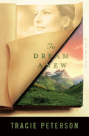 To Dream Anew (Heirs of Montana Book #3)