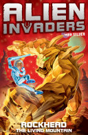 Alien Invaders 1: Rockhead - The Living Mountain