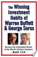 The Winning Investment Habits Of Warren Buffett George Soros