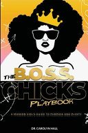 The B O S S  Chicks Playbook