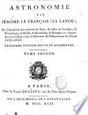 Astronomie par Jérome le Français (La Lande), de l'Académie des sciences de Paris; ... Tome premier [-troisieme]