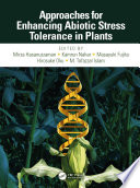 Approaches for Enhancing Abiotic Stress Tolerance in Plants Book