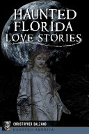 Pdf Haunted Florida Love Stories Telecharger