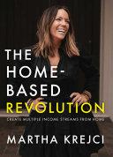 The Home Based Revolution