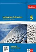 Lambacher Schweizer. 5. Schuljahr. Arbeitsheft plus Lösungsheft und Lernsoftware. Ausgabe 2016. Bayern