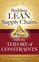 Building Lean Supply Chains with the Theory of Constraints [Pdf/ePub] eBook