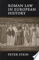 Roman Law in European History