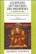 Lo Spazio letterario del Medioevo: Il Medioevo latino