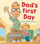 Dad s First Day Book PDF