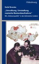 """""""Umvolkung, Umsiedlung, rassische Bestandsaufnahme"""": ..."""
