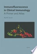 Immunofluorescence in Clinical Immunology