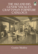 Pdf The 1912 and 1915 Gustav Stickley Craftsman Furniture Catalogs