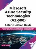 Microsoft Azure Security Technologies Az 500 A Certification Guide