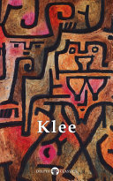 Delphi Collected Works of Paul Klee  Illustrated