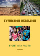 Extinction Rebellion--Fight with Facts