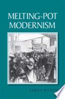 Melting Pot Modernism