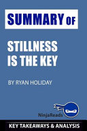 Summary Of Stillness Is The Key Book