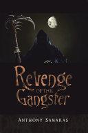 Revenge of the Gangster [Pdf/ePub] eBook