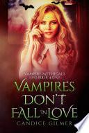 Vampires Don t Fall In Love
