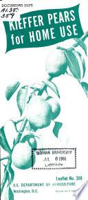 Kieffer Pears for Home Use