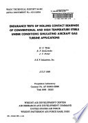 Endurance Tests of Rolling Contact Bearings of Conventional and High Temperature Steels Under Conditions Simulating Aircraft Gas Turbine Applications Book