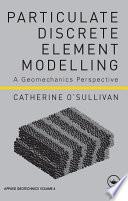 Particulate Discrete Element Modelling