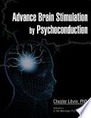 Advance Brain Stimulation by Psychoconduction Book