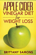 Apple Cider Vinegar Diet for Weight Loss Book