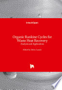 Organic Rankine Cycles for Waste Heat Recovery
