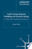 Credit Scoring  Response Modelling and Insurance Rating