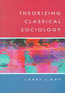 Theorizing Classical Sociology