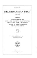 Mediterranean Pilot: Strait of Gibraltar, south and southeast coast of Spain, African coast from Cape Spartel to Gulf of Gabes-including the Balearic Islands