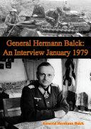 General Hermann Balck  An Interview January 1979