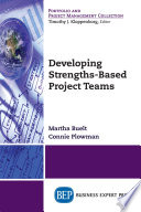 Developing Strengths-Based Project Teams