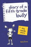 Diary Of A Fifth Grade Bully