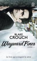 Wayward Pines (Livre 1) Pdf/ePub eBook