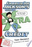 Charlie Joe Jackson s Guide to Extra Credit